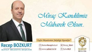 Başkan Bozkurt'tan Miraç Kandili mesajı