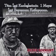 Başkan Bozkurt'un 1 Mayıs İşçi Bayramı mesajı